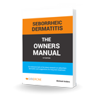 Seborrheic Dermatitis the Owners Manual Book Cover