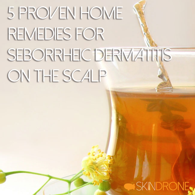 5 Proven Home Remedies for Seborrheic Dermatitis on the Scalp