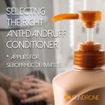 Selecting the Right Anti-Dandruff Conditioner (applies for seborrheic dermatitis) - Cover Image