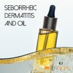 Cover photo for Seborrheic Dermatitis and Oil article
